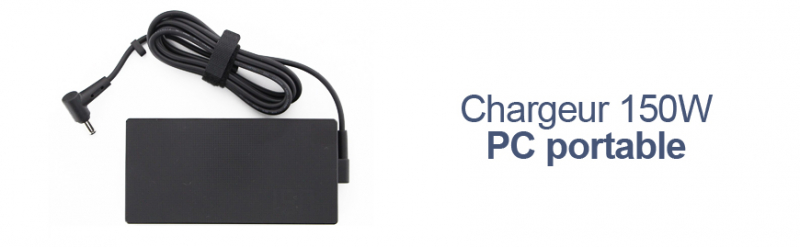 Chargeur 150W Pc portable Asus